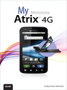 My Motorola Atrix 4G (eBook): Modeling and Animation Controls